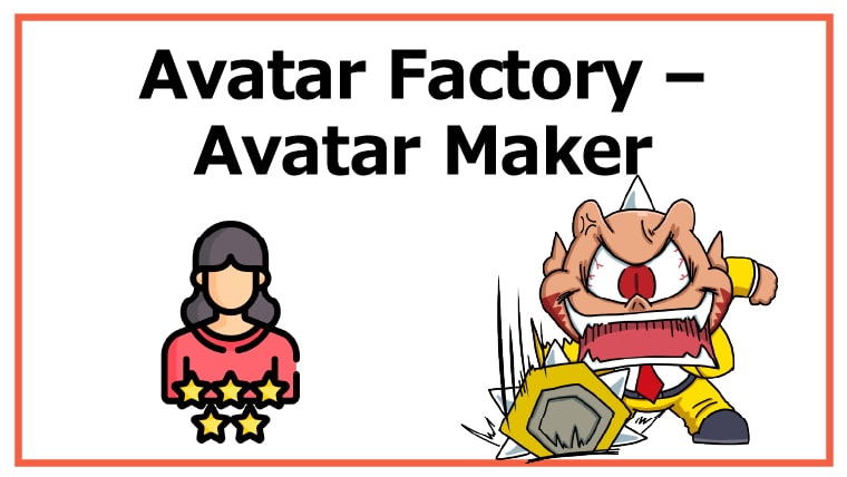 Avatar Factory – Avatar Maker